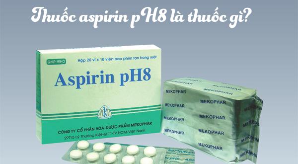 Thông tin về thuốc Aspirin