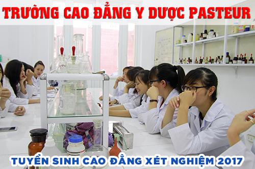 Học cao đẳng xét nghiệm phải học tại Trường Cao đẳng Y Dược Pasteur